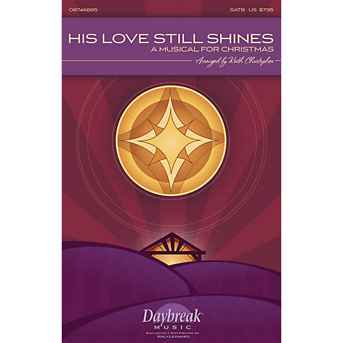 Daybreak Music His Love Still Shines (A Musical for Christmas) PREV CD Arranged by Keith Christopher-thumbnail