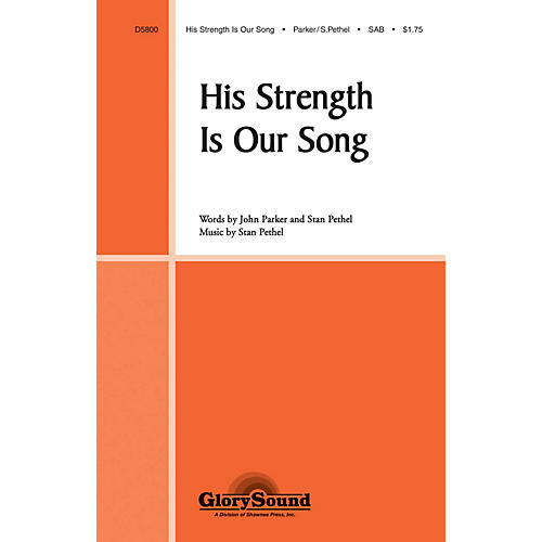Shawnee Press His Strength Is Our Song SAB composed by Stan Pethel-thumbnail