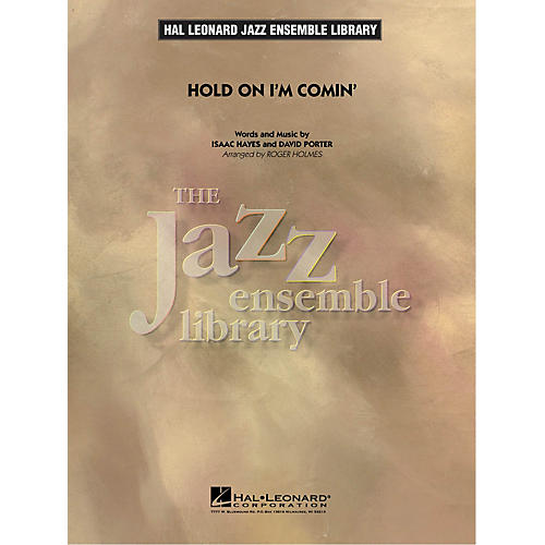 Hal Leonard Hold On I'm Comin' Jazz Band Level 4 by Aretha Franklin Arranged by Roger Holmes