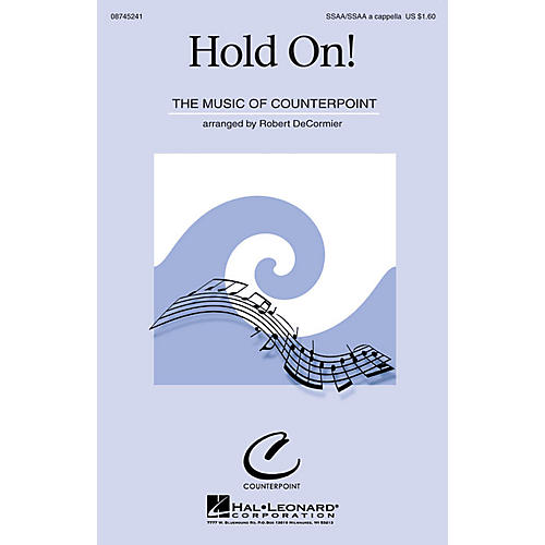 Hal Leonard Hold On! SATB Arranged by Robert DeCormier