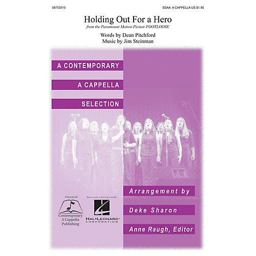 Contemporary A Cappella Publishing Holding Out for a Hero SSAA A Cappella arranged by Deke Sharon-thumbnail