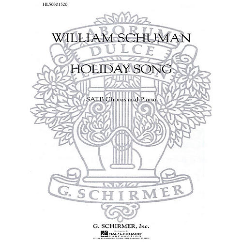 G. Schirmer Holiday Song SATB composed by W Schuman