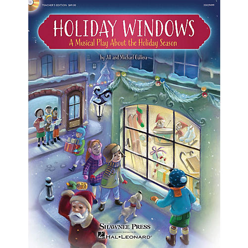 Shawnee Press Holiday Windows Performance/Accompaniment CD Composed by Jill Gallina