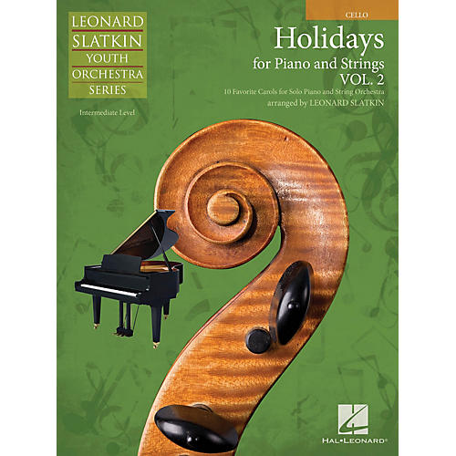 Hal Leonard Holidays for Piano and Strings (Volume 2 - Cello) Easy Music For Strings Series by Leonard Slatkin-thumbnail