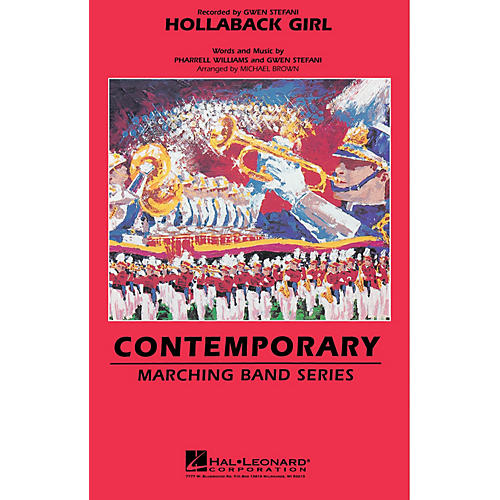 Hal Leonard Hollaback Girl Marching Band Level 3-4 by Gwen Stefani Arranged by Michael Brown-thumbnail