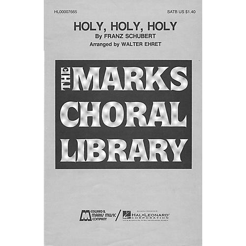 Edward B. Marks Music Company Holy, Holy, Holy SATB a cappella composed by Franz Schubert