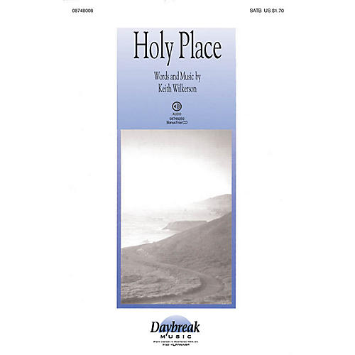 Daybreak Music Holy Place SATB composed by Keith Wilkerson-thumbnail