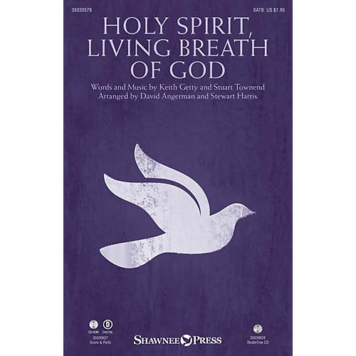 Shawnee Press Holy Spirit, Living Breath of God SATB by Keith & Kristyn Getty arranged by Stewart Harris