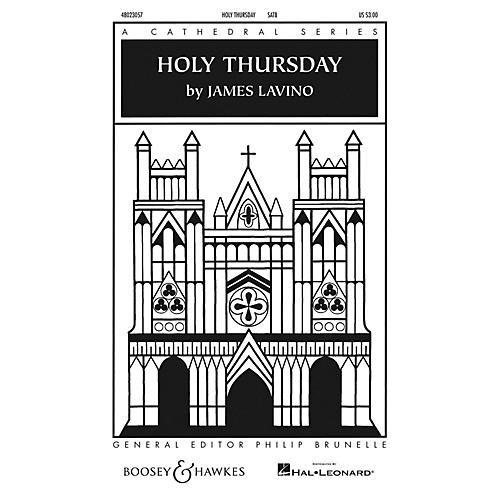 Boosey and Hawkes Holy Thursday (Cathedral Series) SATB composed by James Lavino-thumbnail