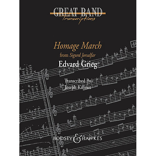 Boosey and Hawkes Homage March Concert Band Level 5 Composed by Edvard Grieg Arranged by Joseph Kreines-thumbnail