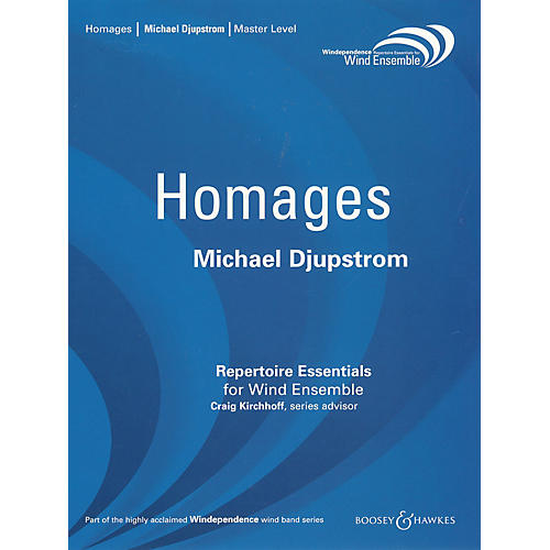 Boosey and Hawkes Homages (for Wind Ensemble) Concert Band Level 4 Composed by Michael Djupstrom-thumbnail