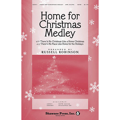 Shawnee Press Home for Christmas Medley SATB arranged by Russell Robinson-thumbnail