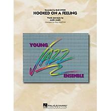 Hal Leonard Hooked On A Feeling Jazz Band Level 3