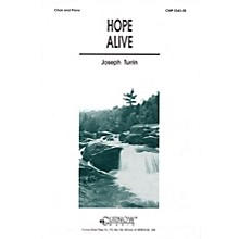Curnow Music Hope Alive (SATB) SATB composed by Joseph Turrin