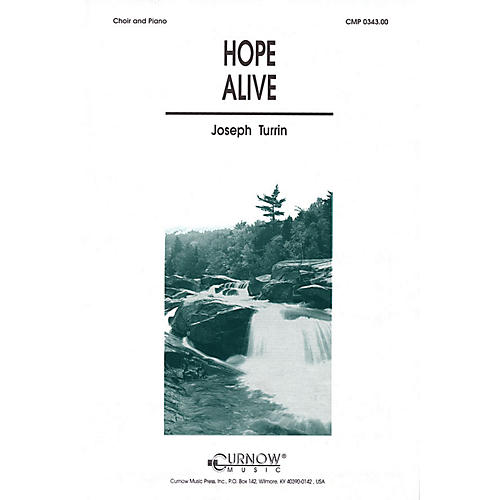 Curnow Music Hope Alive (SATB) SATB composed by Joseph Turrin-thumbnail