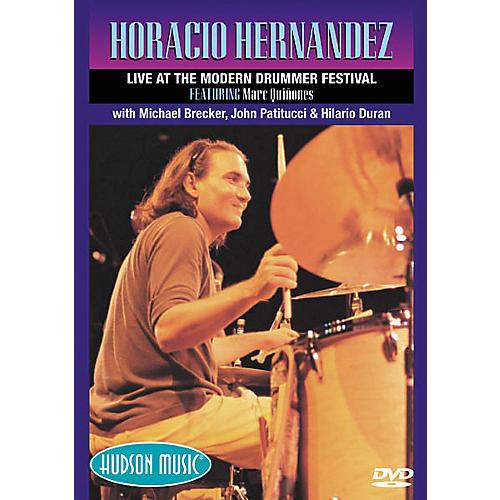 Hudson Music Horacio Hernandez Live at the Modern Drummer Festival (DVD)
