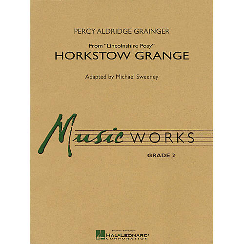 Hal Leonard Horkstow Grange (from Lincolnshire Posy - for Young Band) Concert Band Level 2 by Michael Sweeney