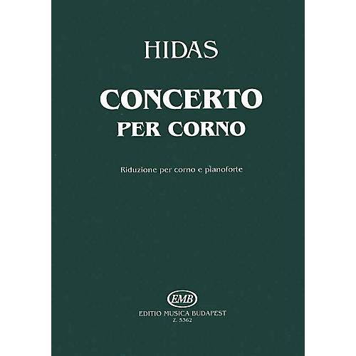 Editio Musica Budapest Horn Concerto EMB Series by Frigyes Hidas-thumbnail