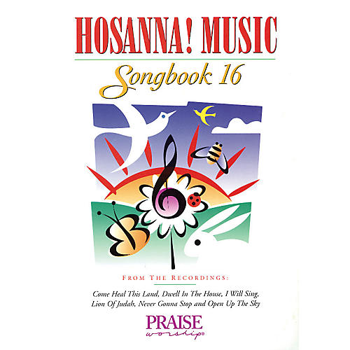 Integrity Music Hosanna! Music Songbook 16 Integrity Series Performed by Various-thumbnail