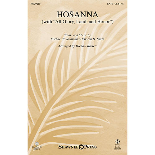 Shawnee Press Hosanna (with All Glory, Laud and Honor) SATB arranged by Michael Barrett-thumbnail