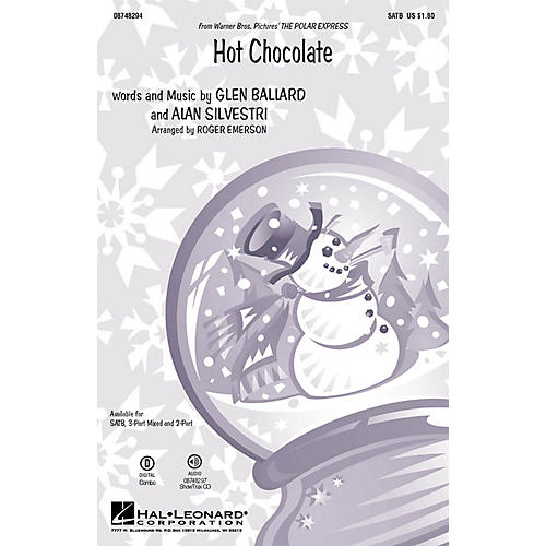 Hal Leonard Hot Chocolate (from The Polar Express) SATB arranged by Roger Emerson