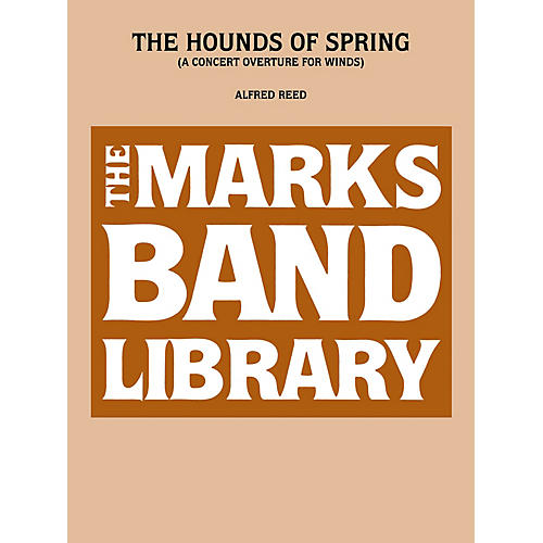 Edward B. Marks Music Company Hounds Of Spring, The   A Concert Overture For Winds Full Score Concert Band-thumbnail