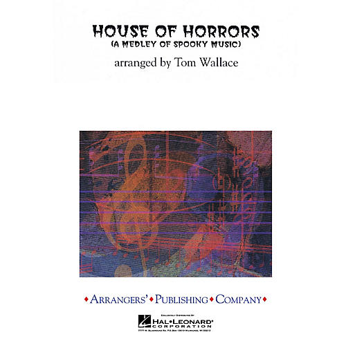 Arrangers House of Horrors Concert Band Level 3 Arranged by Tom Wallace-thumbnail