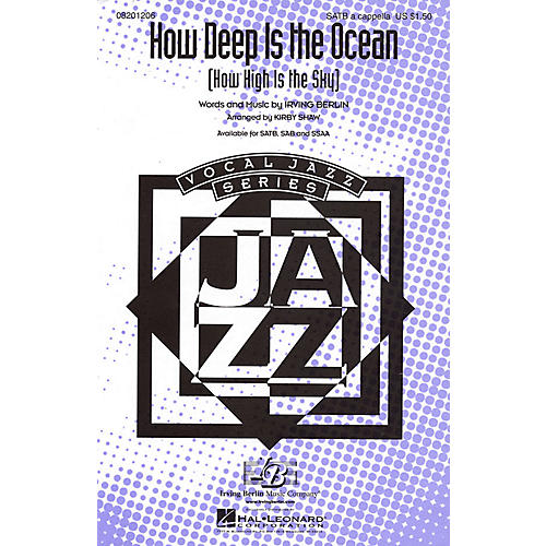 Hal Leonard How Deep Is the Ocean (How High Is the Sky?) SATB a cappella arranged by Kirby Shaw