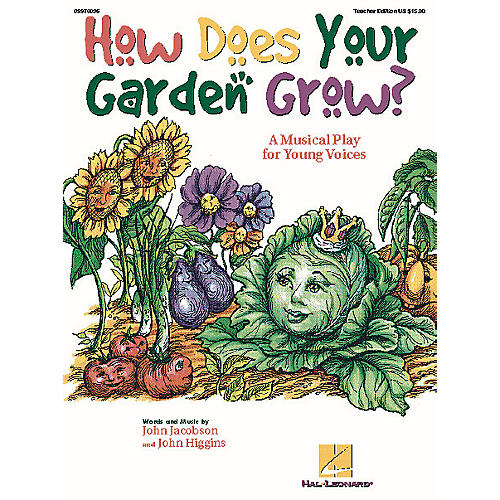 Hal Leonard How Does Your Garden Grow? (Musical) ShowTrax CD Composed by John Higgins-thumbnail