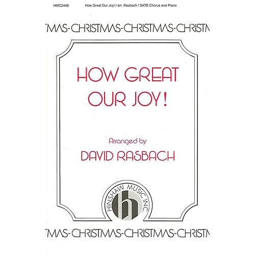 Hinshaw Music How Great Our Joy SATB arranged by David Rasbach-thumbnail