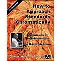 Jamey Aebersold How To Approach Standards Chromatically - Book and CD Set