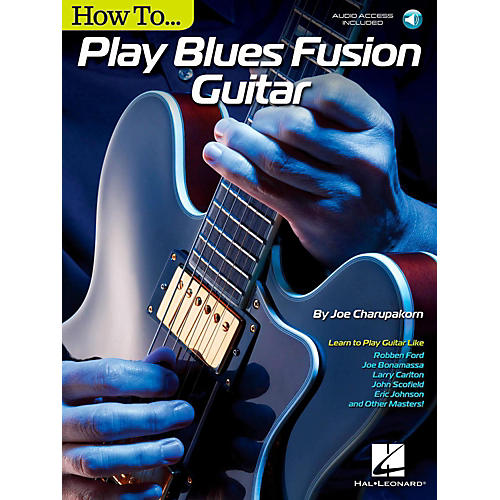 Hal Leonard How To Play Blues Fusion Guitar - Book/Audio Online-thumbnail
