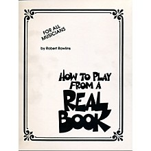 Hal Leonard How To Play From A Real Book - For All Musicians