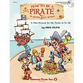Shawnee Press How to Be a Pirate in Seven Easy Songs CLASSRM KIT composed by Greg Gilpin-thumbnail