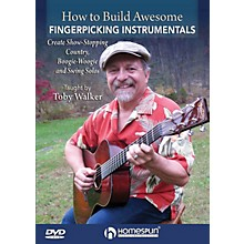 Homespun How to Build Awesome Fingerpicking Instrumentals Homespun Tapes Series DVD Written by Toby Walker