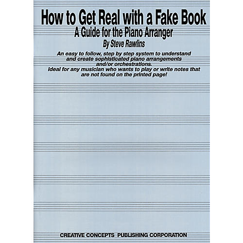 Creative Concepts How to Get Real with a Fake Book