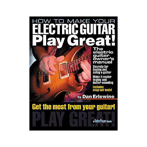 Hal Leonard How to Make Your Electric Guitar Play Great! Book