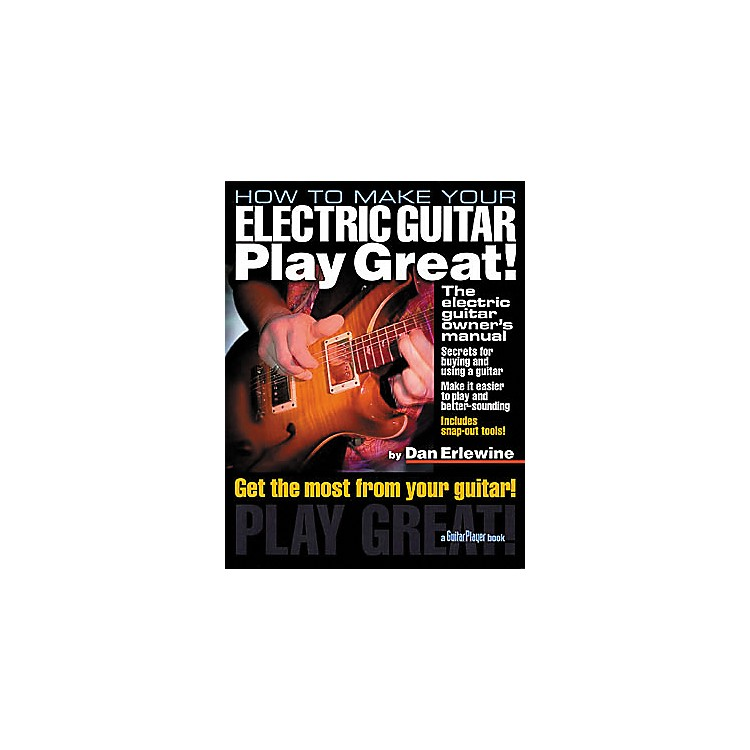 Hal LeonardHow to Make Your Electric Guitar Play Great! Book