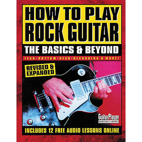 Backbeat Books How to Play Rock Guitar - The Basics and Beyond Book
