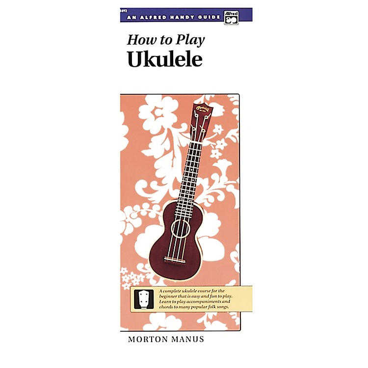 AlfredHow to Play Ukulele Book