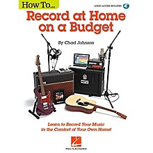 Hal Leonard How to Record at Home on a Budget - Book/Audio Online