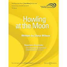 Boosey and Hawkes Howling at the Moon (Saxophone Quartet - Score Only) Windependence Chamber Ensemble Series by Dana Wilson