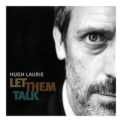 Alliance Hugh Laurie - Let Them Talk