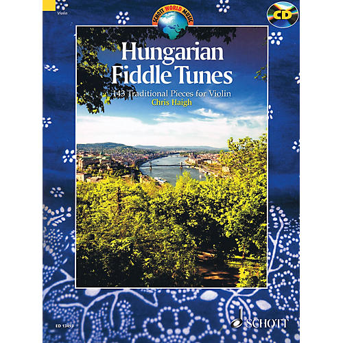 Schott Hungarian Fiddle Tunes (143 Traditional Pieces for Violin) String Series Softcover with CD-thumbnail
