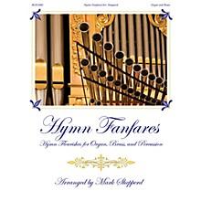 Fred Bock Music Hymn Fanfares (for Organ, Brass and Timpani) BRASS & TIMPANI arranged by Mark Shepperd