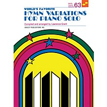 Ashley Publications Inc. Hymn Variations for Piano Solo (World's Favorite Series #63) World's Favorite (Ashley) Series Softcover