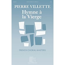 Durand Hymne à la Vierge (Hymn to the Virgin) (French Choral Masters Series) SATB a cappella by Pierre Villette