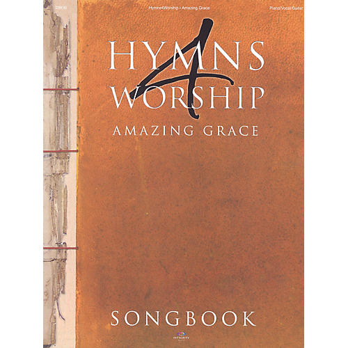 Integrity Music Hymns 4 Worship (Amazing Grace) Integrity Series Softcover