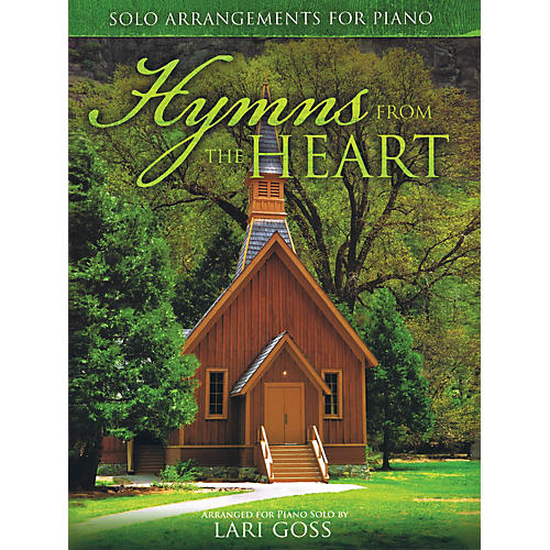 Word Music Hymns from the Heart (Solo Arrangements for Piano) Sacred Folio Series Softcover
