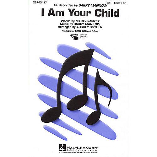 Hal Leonard I Am Your Child 2-Part by Barry Manilow Arranged by Audrey Snyder